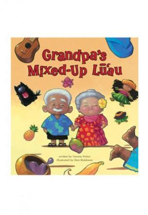"""Grandpa's Mixed-Up Luau"""